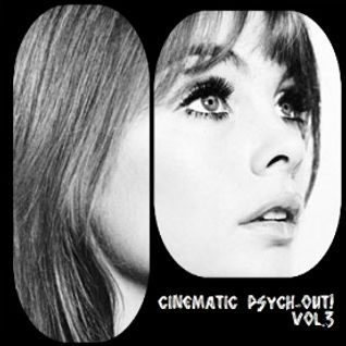 Cinematic Psych-Out! vol.3