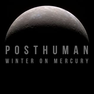 ACP Mix 018 - Posthuman - Winter On Mercury