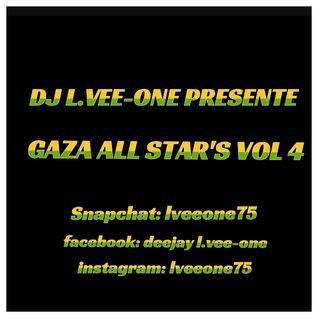 GAZA ALL STAR'S VOL 4 (2016) BY DJ L.VEE-ONE