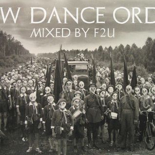F2U - New Dance Order Mix