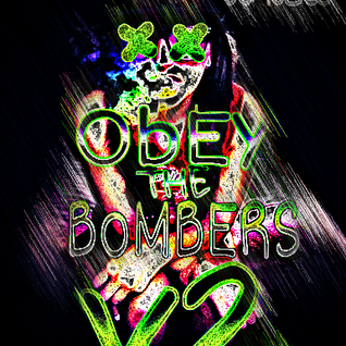 OBEY THE BOMBERS MIX V2