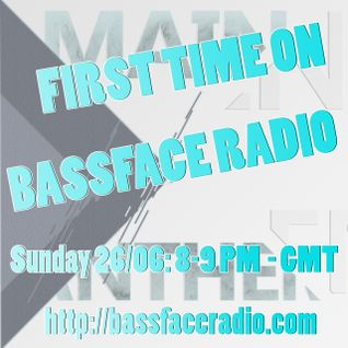 Main Anthem - BassFace Radio - 26/06/11