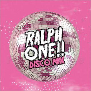 RALPH ONE - DISCO MIX!!