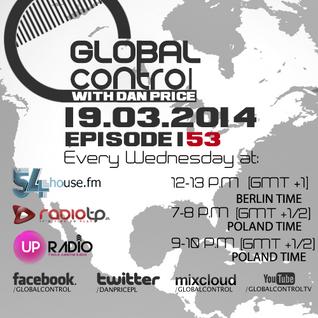 Dan Price - Global Control Episode 153 (19.03.14)