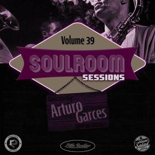 Soul Room Sessions Volume 39   ARTURO GARCES   Jump Recordings   USA