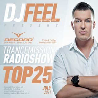 DJ Feel - TranceMission Top 25 Of July 2011 (28-07-2011)