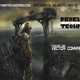 Vector Commander Live PA @ Rebels of The Techno Podcast - Argentina - 16-11-2013