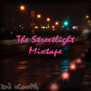 The Streetlight Mixtape