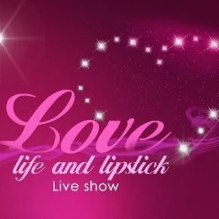 Love Life & Lipstick - How to make the most of a purpose of faith?