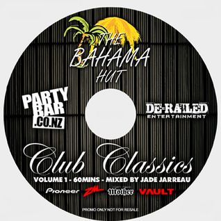 The Bahama Hut - Club Classics - Volume 1