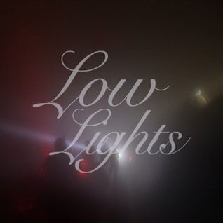 Low Lights