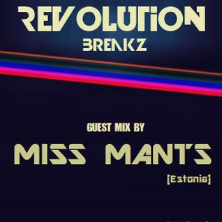 Miss Mants - exclusive mix for Revolution Breakz [24 JULY.2015]