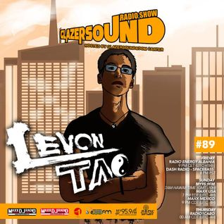 Glazersound Radio Show Episode #89 Guest Levon  Tao
