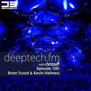 DeepTechFM 100 - Bram Troost & Kevin Helmers (2014-11-27) [Dutch Techno]