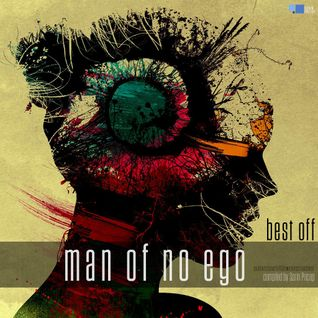 MAN OF NO EGO - Best Off