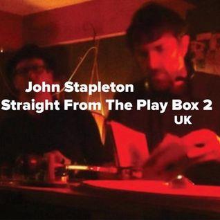 John Stapleton - Straight From The Play Box 2