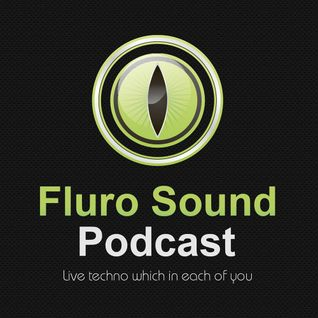 Fluro Sound Podcast [002] - Xzaltacia
