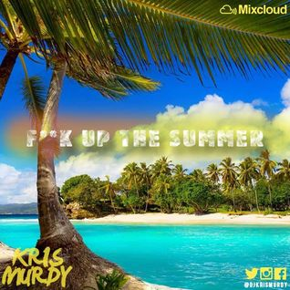 F**K UP THE SUMMER