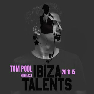 TOM POOL - Special Podcast for Ibiza Talents - Friday 20.11.15 @ Pacha Ibiza
