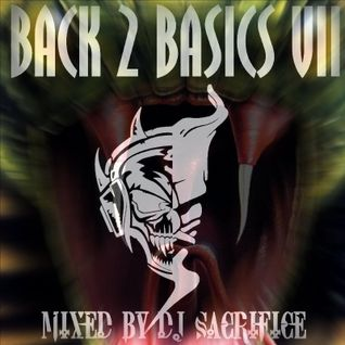 """Back2Basics VII"" Oldshool & Early Hardcore/Gabber Mixed by DJ Sacrifice"
