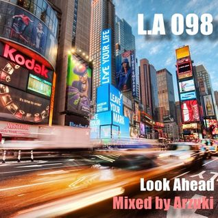 Arzuki - Look Ahead 098 Promo Mix (02.09.2014)