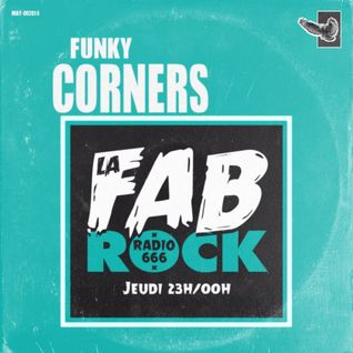 Funky Corners Show #184 Featuring LaFabrock 09-12-2015