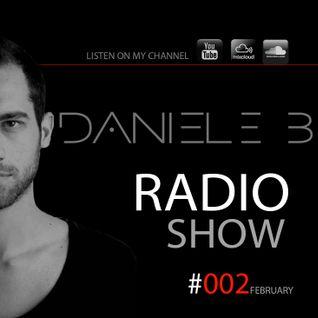 Daniele B - Radio Show #002 (February 2014)