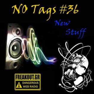 NO Tags #36 (23-10-2013) on www.freakout.gr - New Stuff