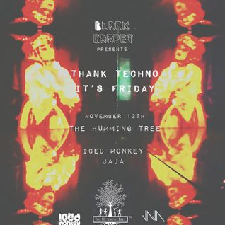Iced Monkey - Thank Techno It's Friday // 13 Nov 2015 // The Humming Tree // Opening Set