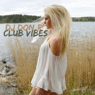 Dj Don.R - Club vibes episode 116