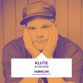 Klute - FABRICLIVE x Metalheadz Mix (Apr 2015)