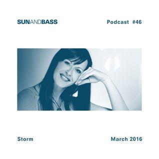 DJ STORM / SUNANDBASS PODCAST #46 - March 2016