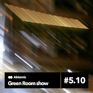Green Room show #5.10 | Paranoise web Radio