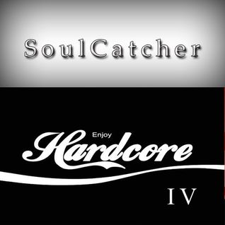 SoulCatcher - Enjoy Hardcore 4