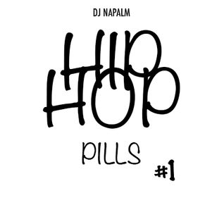 DJ NAPALM - HIP HOP PILLS #1