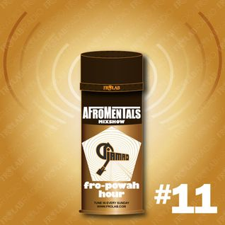"""Afromentals x Frolab """"FRO-POWAH HOUR"""" #11"""