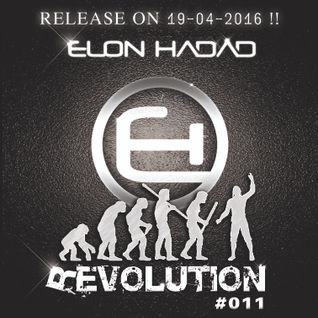 ELON HADAD - REVOLUTION #011 (APR' 16)