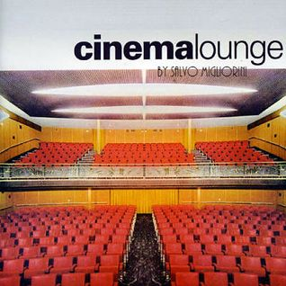 Cinema Lounge (Chill n' Movie) By Salvo Migliorini