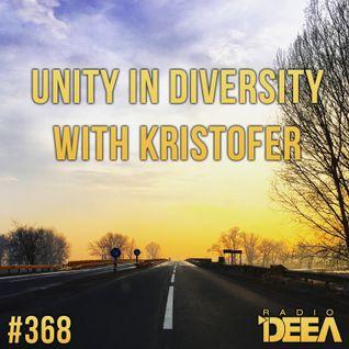 Kristofer - Unity in Diversity 368 @ Radio DEEA (30-01-2016)