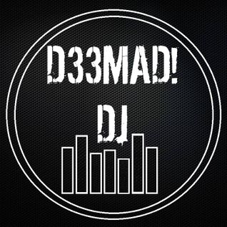 Studio Sessions 5 |D33MAD! Dj