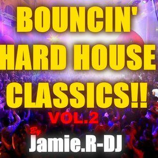 Jamie.R-DJ Presents BOUNCIN' HARD HOUSE CLASSIX!! [Vol 2]