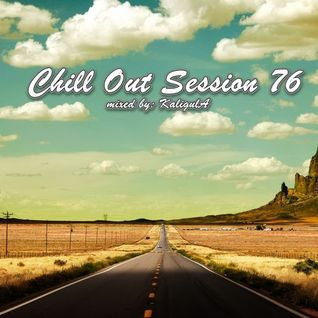 Chill Out Session 76