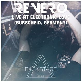 "Revero presents B4CKST4GE Radio 012 (Live from ""Electronic Love"" Burscheid, Germany)"