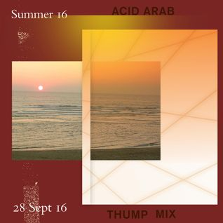 THUMP Mix: Acid Arab