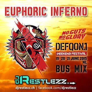 DJ Restlezz - Euphoric Inferno (Defqon.1 2015 Bus Mix)