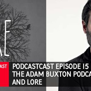 The Adam Buxton Podcast & Lore - Podestrians Podcastcast - Episode 15 - Podcast reviews!