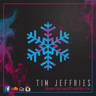 Tim Jeffries - Olivers Tamworth Winter Promotional Mix (House)