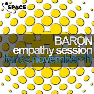 SPACE pres. Baron Empathy Session Trance November11
