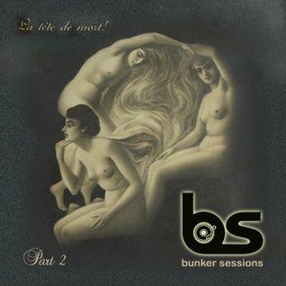 Bunker Sessions #24 - 16.10.2013 (Samhain edition: la tête de mort part II)