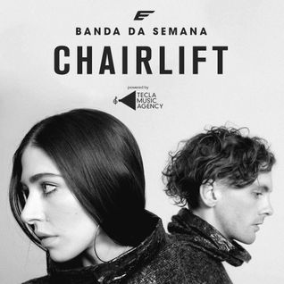 Banda da Semana - Chairlift